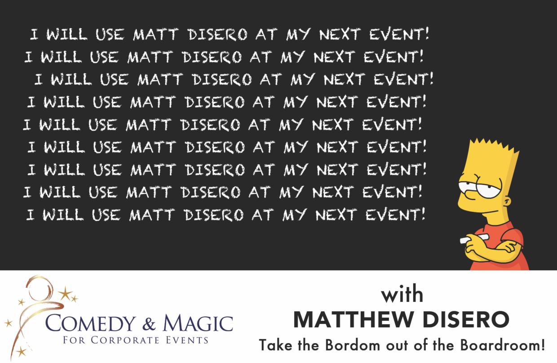 comedian and magician Matt DiSero'