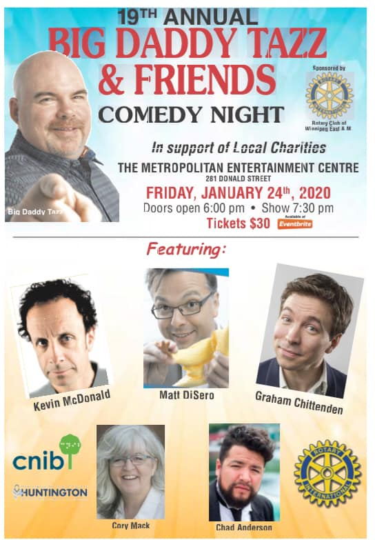 show poster for a comedy fundraiser in Winnipeg January 24th. Starring Kids in the Hall alum Kevin McDonald, Cory Mack, Tazz Norris and others